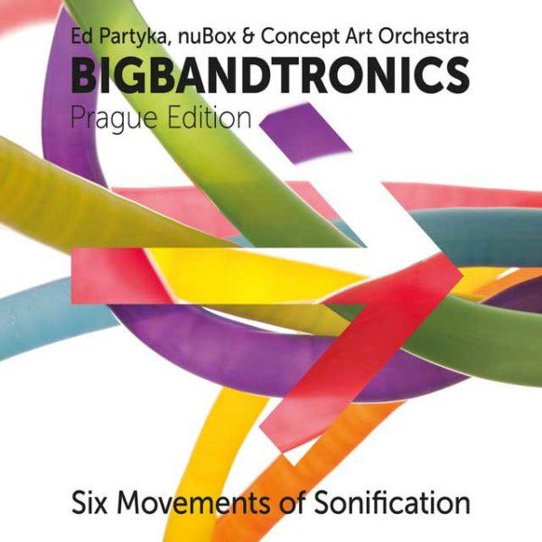 Ed Partyka nuBox Concept Art Orchestra Bigbandtronics album